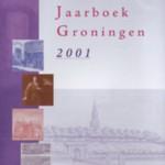 Historisch Jaarboek Groningen 2001