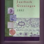 Historisch Jaarboek Groningen 2002