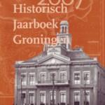 Historisch Jaarboek Groningen 2007