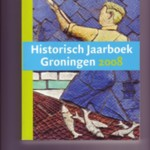 Historisch Jaarboek Groningen 2008