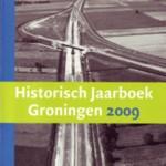 Historisch Jaarboek Groningen 2009