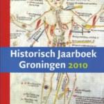 Historisch Jaarboek Groningen 2010