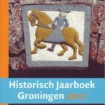 Historisch jaarboek Groningen 2012